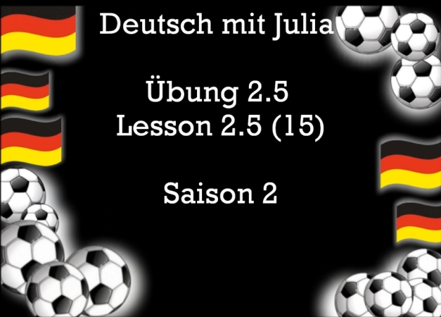 Learn German - Lesson 15 - Elaine and Kieron at the Soccer World Cup (2006)